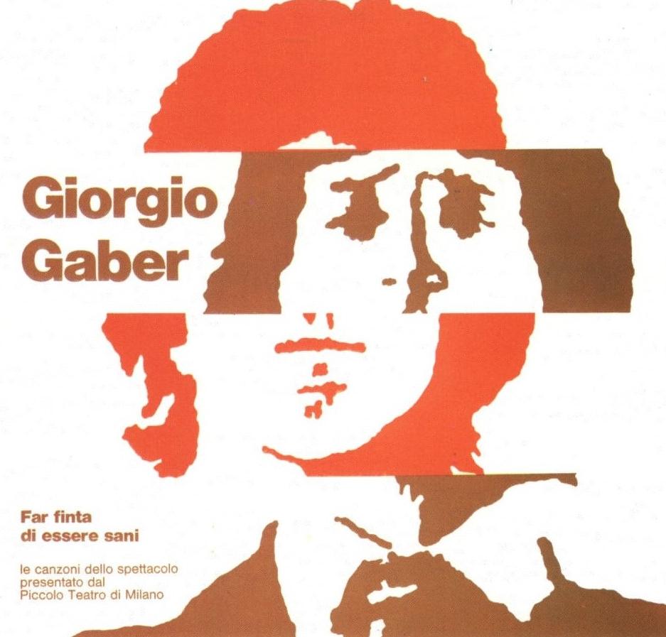 Giorgio Gaber Far Finta Di Essere Sani